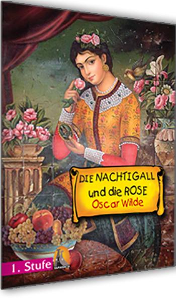 Die Nachtigall Und Die Rose - Stufe 1