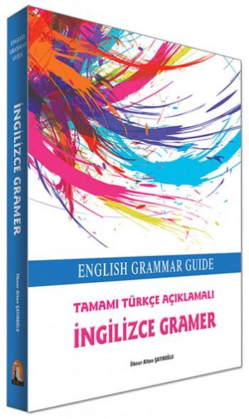 Tamamı Türkçe Açıklamalı İngilizce Gramer