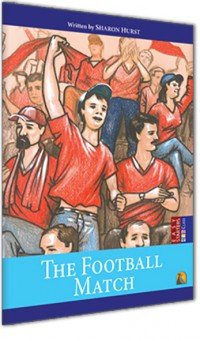 İngilizce Hikaye - Easy Starter - The Football Match